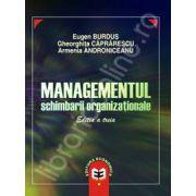Managementul schimbarii organizationale. Editia a III-a