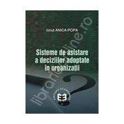 Sisteme de asistare a deciziilor adoptate in organizatii
