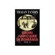 Erori judiciare in romania. Volumul II (Tandin, Traian)