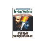 Fara scrupule (Wallace, Irving)