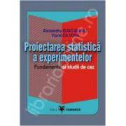 Proiectarea statistica a experimentelor