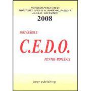 Hotararile C.E.D.O. pentru Romania. Iulie-decembrie 2008. Editia I. 9 ianuarie 2009