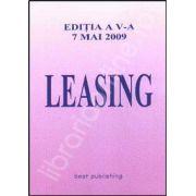 Leasing. Editia a V-a 7 mai 2009
