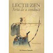 Lectiile Zen. Arta de a conduce