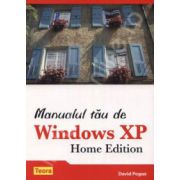 Manualul tau de Windows XP. Home Edition