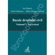 Bazele dreptului civil - Volumul V - Succesiuni