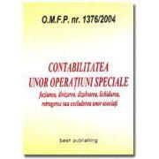 Contabilitatea unor operatiuni speciale. Editia I. Bun de tipar 27 noiembrie 2004