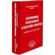 Suspendarea conditionata a executarii pedepsei