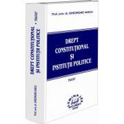 Drept constitutional si institutii politice. Tratat