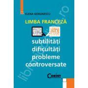 Limba franceza, subtilitati, dificultati, probleme controversate