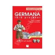 Germana fara profesor. 2 CD-uri audio. Metoda instant