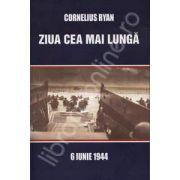 Ziua cea mai lunga - 6 iunie 1944