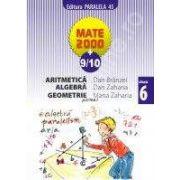 Matematica 2000+9/10 - Aritmetica, Algebra, Geometrie, Clasa a VI-a (partea I)