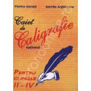 Caiet de Caligrafie. Optional. Clasele II_IV