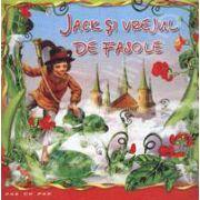 Jack si vrejul de fasole. Carte ilustrata din colectia Pas cu Pas
