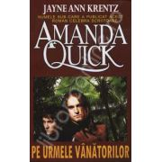 Pe urmele Vanatorilor (Quick, Amanda)