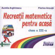 Recreatii matematice pentru acasa clasa a III-a
