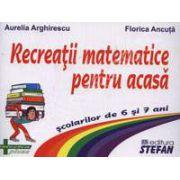 Recreatii matematice pentru acasa scolarilor de 6 si 7 ani