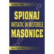 Spionaj initiatic in misterele masonice