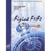 Fizica F1 si F2. Manual pentru clasa a XII-a