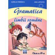 Gramatica limbii romane. Clasa a III-a