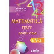 MATEMATICA TESTE PENTRU CLASA A V-A