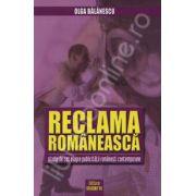Reclama Romaneasca. Studiu de caz asupra publicitatii romanesti contemporane