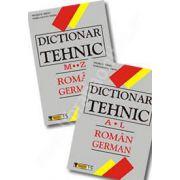 Dictionar Tehnic Roman-German. Vol I (A-L) si Vol II (M-Z)
