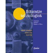 Educatie tehnologica manual pentru clasa a VII-a - G. Lichiardopol, A. Ghita, V. Ghita