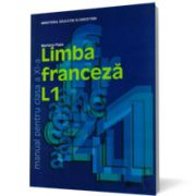 Limba franceza L1. Manual pentru clasa a XI-a (Mariana Popa)