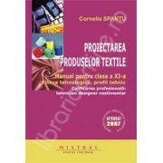 Proiectarea produselor textile. Manual pentru clasa a XI-a