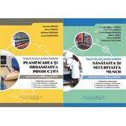"""SET: Suport de curs pentru modulul""""Sanatatea si securitatea muncii""""+ Suport de curs pentru modulul""""Planificarea si organizarea productiei"""""""