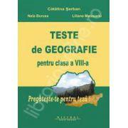 Teste de geografie pentru clasa a VIII-a. Partea I si II