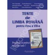 Limba si literatura romana. Teste pentru clasa a VIII-a