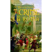 7 Crime La Roma
