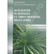 Actualitati in Hepatita cu virus hepatic delta (VHD)