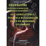 Cadrilaterul. Politica bulgarilor fata de romania. Otomanii