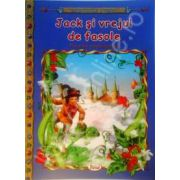 Jack si vrejul de fasole, carte ilustrata pentru copii (Colectia Comorile Lumii)