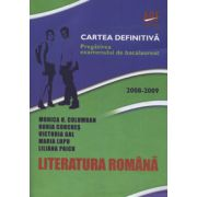 Bacalaureat 2008-2009. Literatura Romana (Cartea definitiva)