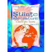 Stiinte ale naturii caiet de lucru pentru clasa a IV a