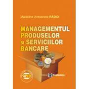 Managementul produselor si serviciilor bancare