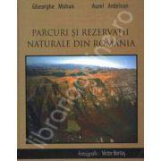 Parcuri si Rezervatii Naturale din Romania