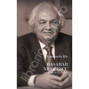 Basarab Nicolescu - eseu monografic