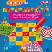 Expert in matematica. Invata sa gandesti logic folosind cifrele