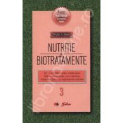 Nutritie si biotratamente - Volumul. 3