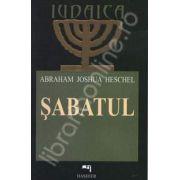 Sabatul. Intelesuri pentru omul modern
