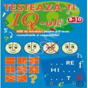 Testeaza-ti IQ-ul! Teste de inteligenta adresate exclusiv copiilor