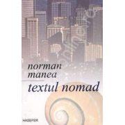 Textul nomad (Casa melcului)