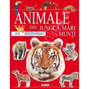 Animale din jungla, mari si munti - carte cu abtibilduri