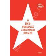 O sociopsihanaliza a realismului socialist